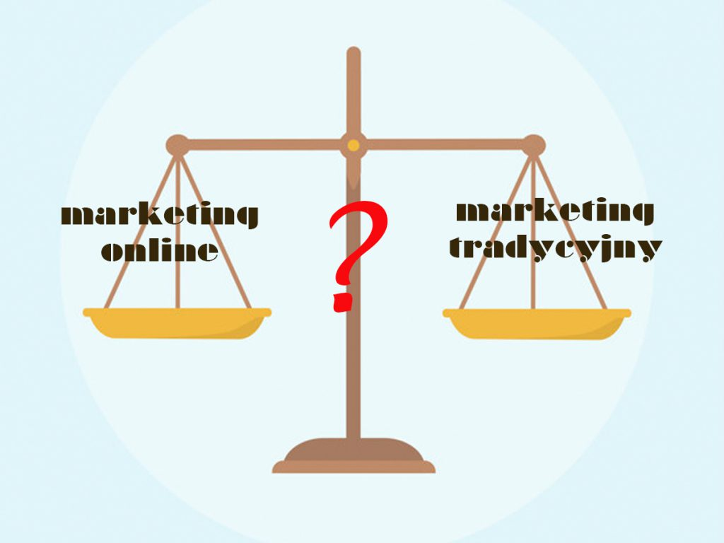 marketing online vs. marketing tradycyjny