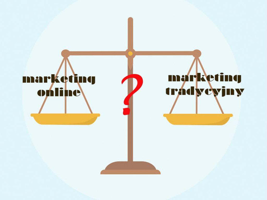 marketing online vs. marketing tradycyjny