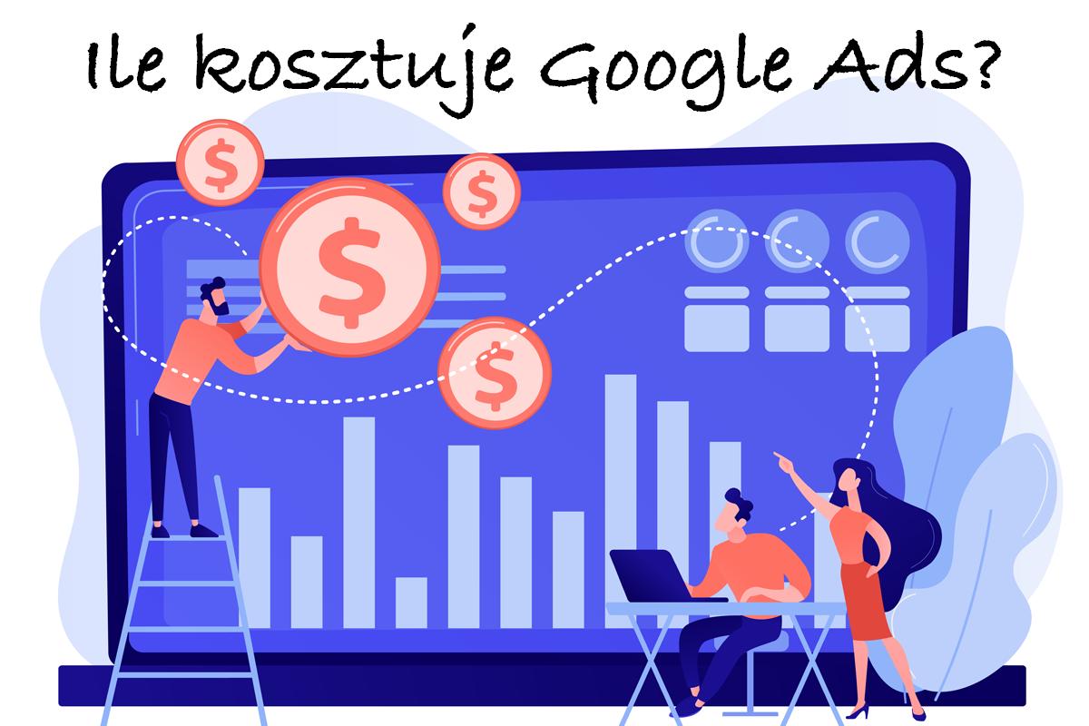 Ile kosztuje Google Ads