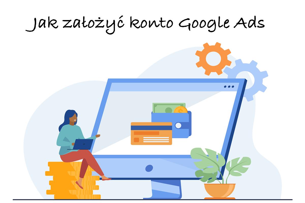 google-ads-jak-utworzyć-konto